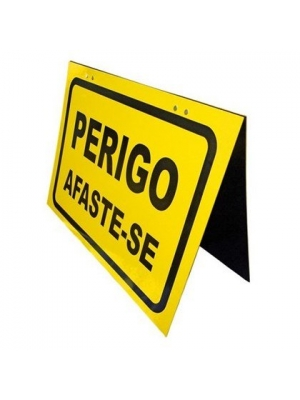 CAVALETE DUPLO PERIGO AFASTE-SE 47X37CM